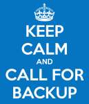 keep-calm-and-call-for-backup